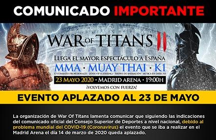 El coronavirus obliga a aplazar War of Titans II al 23 de mayo